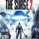 【The Surge2(ザ サージ 2)】最新攻略 完全まとめ!